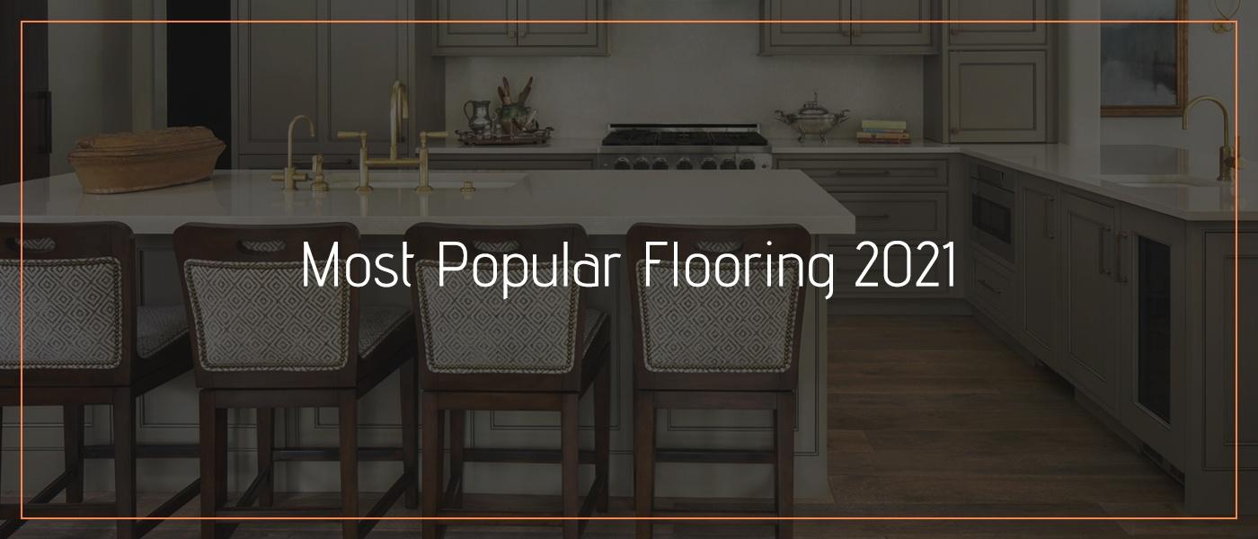Most Popular Flooring 2021-2022